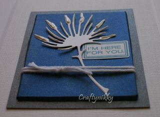 Craftynikky Im here for you canvas card 3