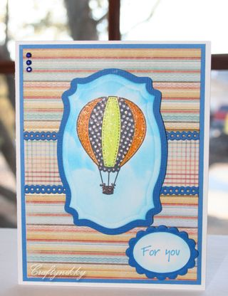 Craftynikky Hot air balloon FOR YOU card 1